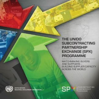 The UNIDO Subcontracting and Partnership Exchange (SPX) Programme - extended version