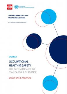 OCCUPATIONAL HEALTH & SAFETY THE ISO 45000 SUITE OF STANDARDS & GUIDANCE QUESTIONS & ANSWERS