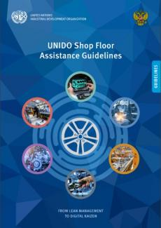 UNIDO Shop Floor Assistance Guidelines: From Lean Management to Digital Kaizen