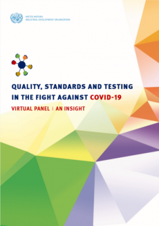 Quality, Standards and Testing in the Fight Against COVID-19: An Insight