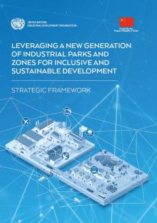 Leveraging a New Generation of Industrial Parks and Zones for Inclusive and Sustainable Development